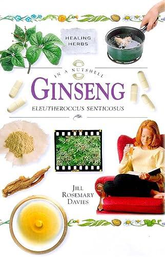 Ginseng: In a Nutshell (In a Nutshell: Healing Herbs): Davies, Jill Rosemary