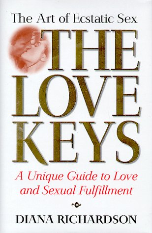 9781862045071: The Love Keys: The Art of Ecstatic Sex