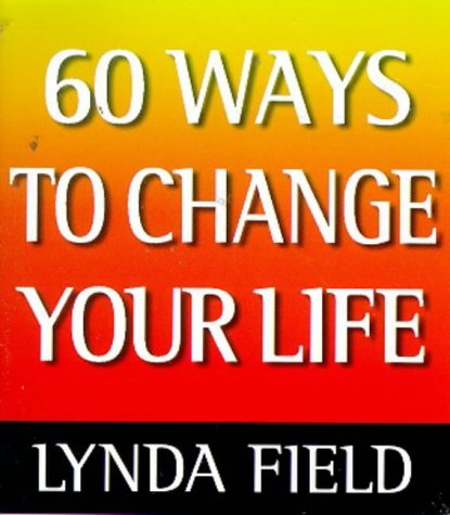 9781862045125: 60 Ways to Change Your Life