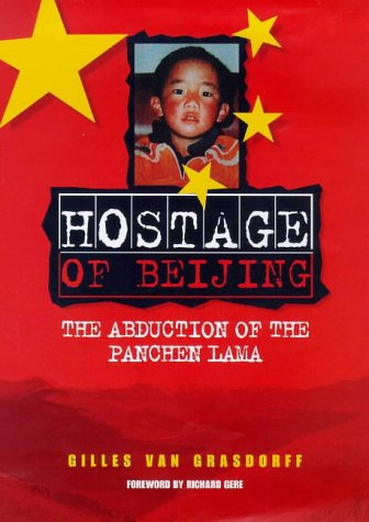 Hostage of Beijing: The Abduction of the: Gilles Van Grasdorff,