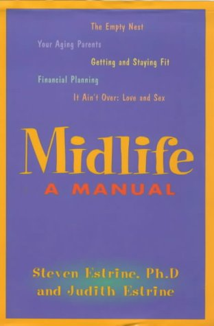 9781862046900: Midlife: a Manual