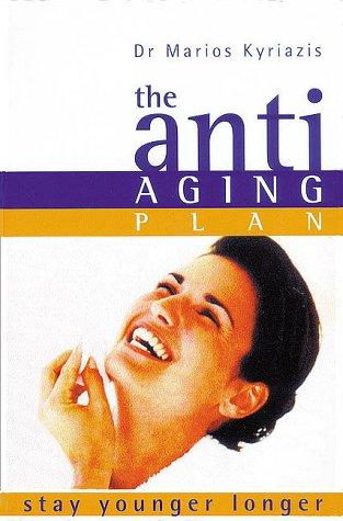 9781862047044: The Anti-Aging Plan