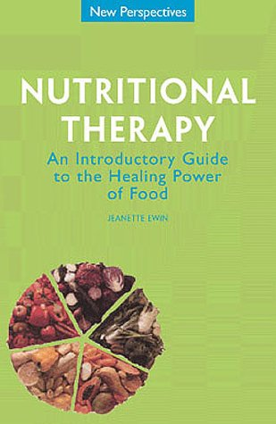 Nutritional Therapy: An Introductory Guide to the: Ewin, Jeannette