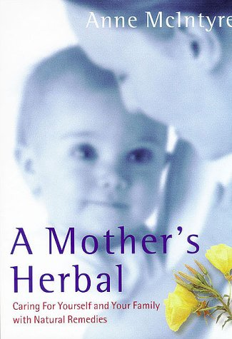 9781862047440: A Mother's Herbal