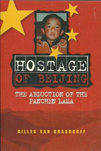 9781862047693: Hostage of Beijing: The Abduction of the Panchen Lama