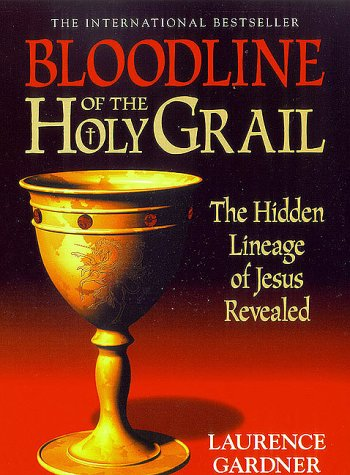 9781862047709: Bloodline of the Holy Grail: The Hidden Lineage of Jesus Revealed