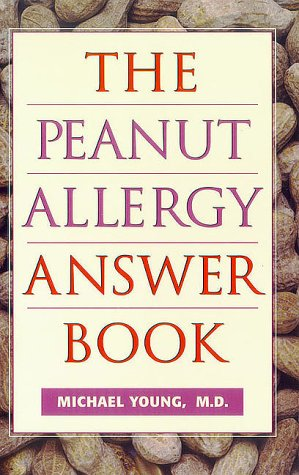 9781862048232: The Peanut Allergy Answer Book