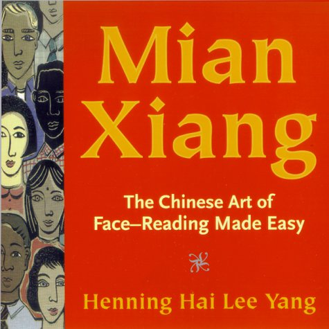 9781862048379: Mian Xiang: The Chinese Art of Face Reading Made Easy