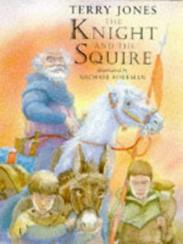 The Knight and the Squire (1862050449) by Terry Jones