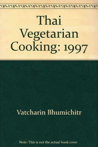 9781862050921: Thai Vegetarian Cooking