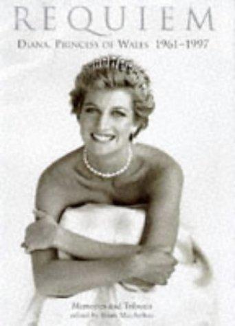 9781862051171: Requiem: Diana, Princess of Wales, 1961-97