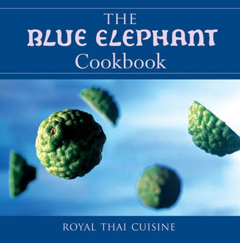 9781862051447: The Blue Elephant Cook Book: Royal Thai Cuisine