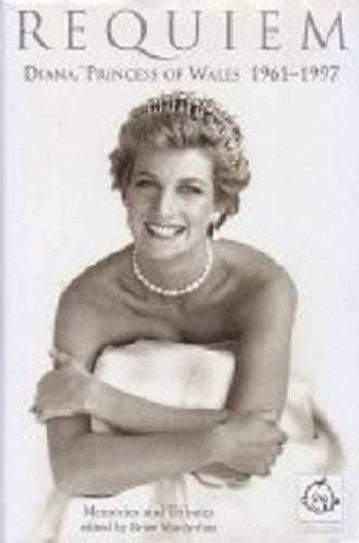 9781862051645: Requiem : Diana, Princess of Wales, 1961-1997: Memories and Tributes