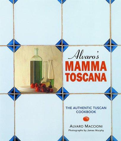 9781862051744: Alvaro's Mamma Toscana