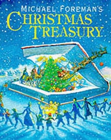 Michael Foreman's CHRISTMAS TREASURY: Foreman, Michael