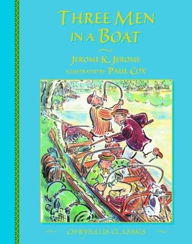 Three Men in a Boat (Chrysalis Children's: Jerome, Jerome K.