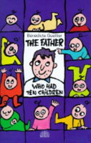 9781862052512: The Father Who Had 10 Children