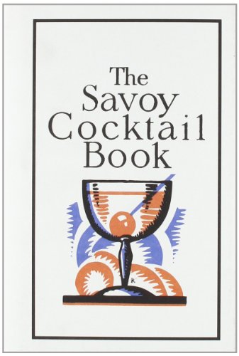 9781862052963: The Savoy Cocktail Book (Savoy London)