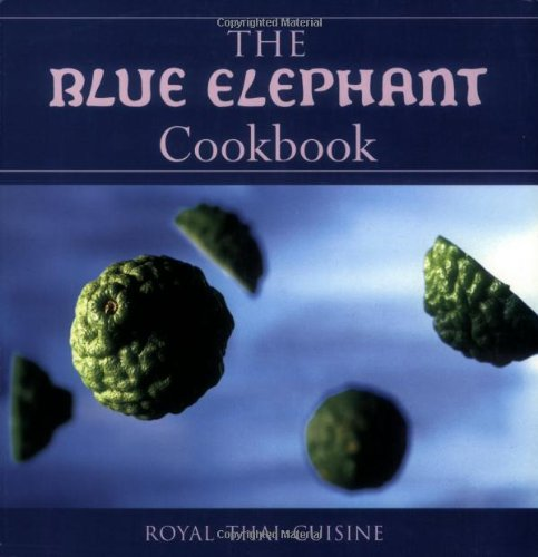 9781862053038: The Blue Elephant Cookbook: Royal Thai Cuisine