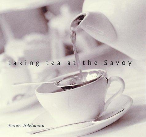 9781862053168: Taking Tea at the Savoy
