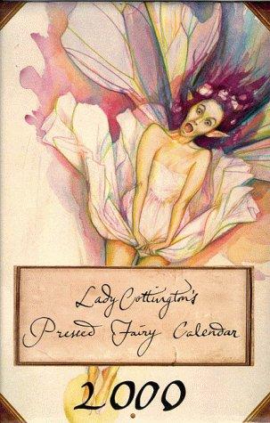 9781862053199: Lady Cottington's Pressed Fairy Calendar