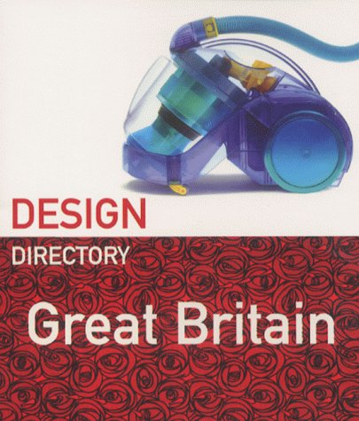 Design Directory: Great Britain (Design Directory) (1862053308) by Penny Sparke