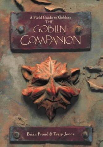 The Goblin Companion (9781862053373) by Terry Jones