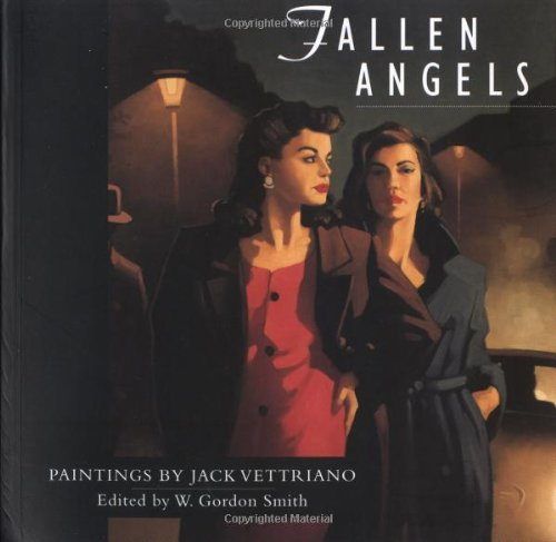 Fallen Angels : Paintings by Jack Vettriano: Jack Vettriano