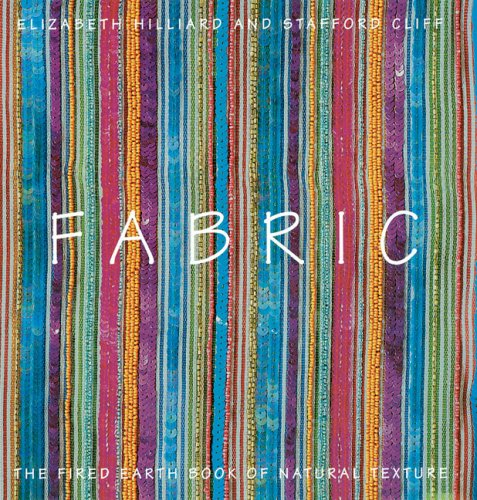 Fabric The Fired Earth Book Of Natural