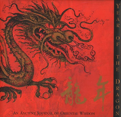 The Year of the Dragon: an Ancient Journal of Oriental Wisdom.: Suckling, Nigel