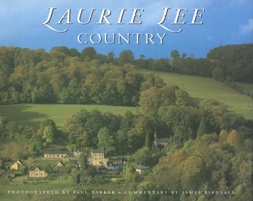Laurie Lee Country: James Birdsall