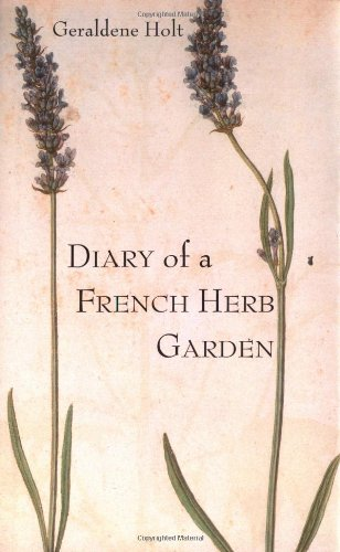 9781862054882: Diary of a French Herb Garden