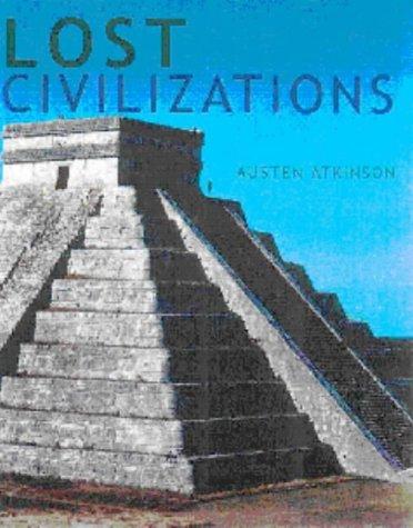Lost Civilizations: Atkinson, Austen