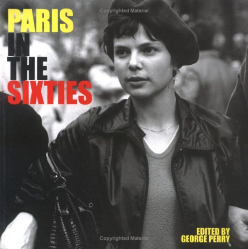 9781862056114: Paris in the Sixties (Cities in the Sixties)