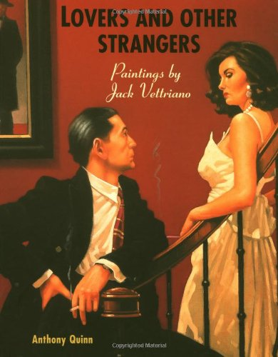 Lovers and Others Strangers: Paintings by Jack: Quinn, Anthony