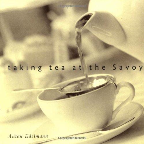 9781862056312: Taking Tea at the Savoy