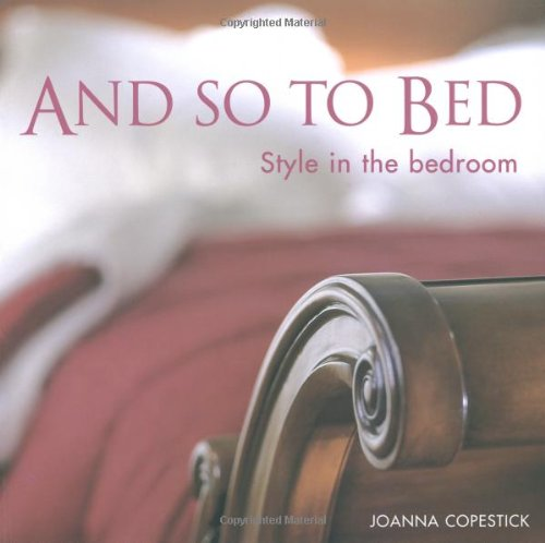 9781862056404: And So to Bed: Style in the Bedroom