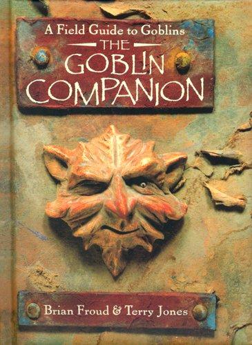 9781862056480: The Goblin Companion: A Field Guide to Goblins