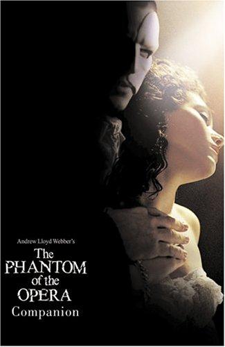 The Phantom Of The Opera Companion: Lloyd Webber, Andrew,