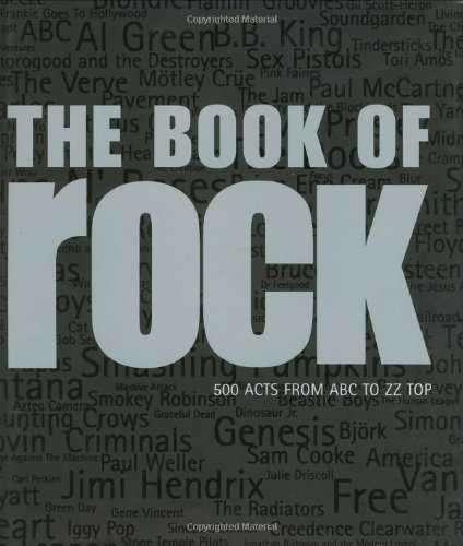 9781862056954: The Book of Rock: 500 Acts from ABC to ZZ Top