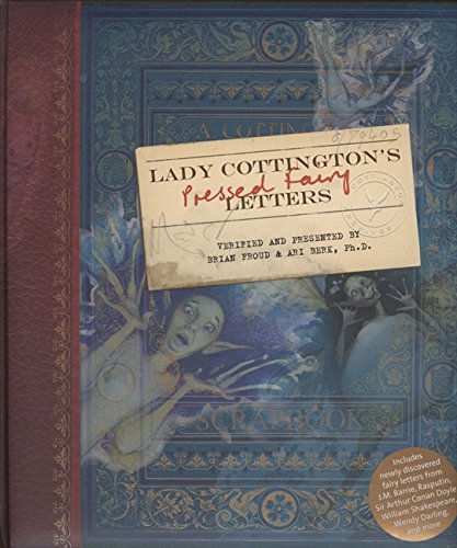 SIGNED x2** LADY'S COTTINGTON'S PRESSED FAIRY LETTERS: Froud, Brianillust.by / Berk, Ari ...