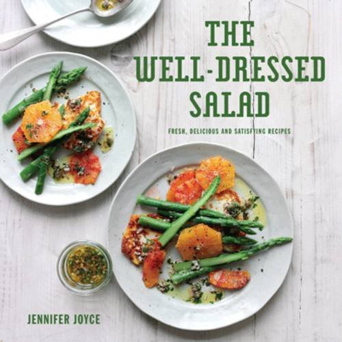 9781862057234: The Well Dressed Salad: Contemporary, Delicious and Satisfying Recipes for Salads