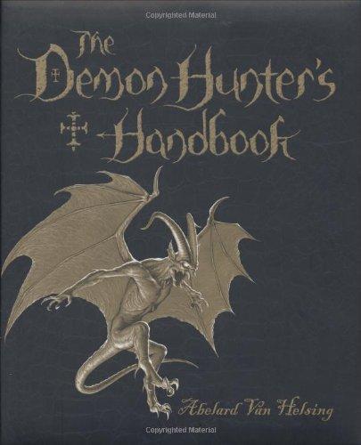 The Demon Hunter's Handbook: The Van Helsing: Abelard Van Helsing
