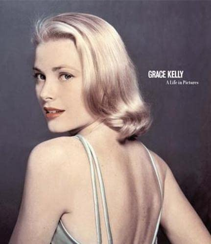 9781862057616: Grace Kelly: A Life in Pictures