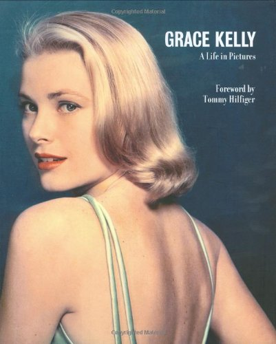 9781862057760: Grace Kelly: A Life in Pictures