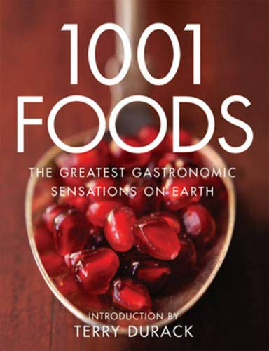 9781862057852: 1001 Foods: The Greatest Gastronomic Sensations on Earth