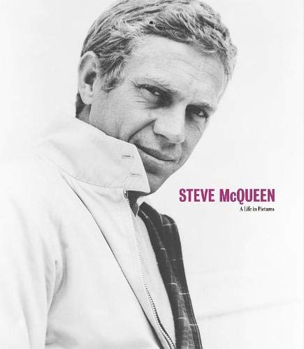 Steve McQueen: A Life in Pictures (1862058148) by Yann-Brice Dherbier