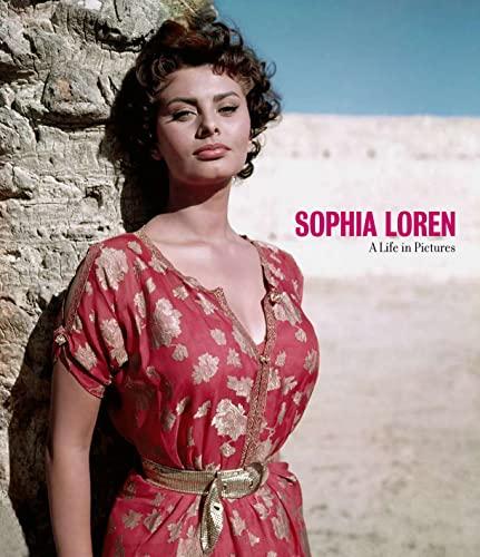 Sophia Loren : A Life in Pictures: Yann-Brice Dherbier