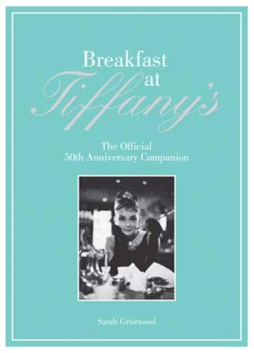9781862058620: Breakfast at Tiffany's Companion