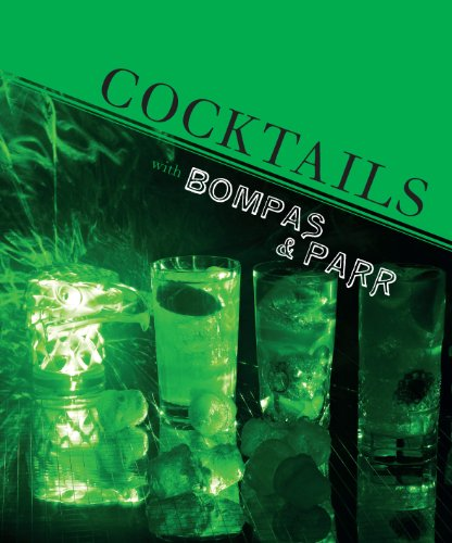 Cocktails with Bompas and Parr (Hardback): Sam Bompas, Harry Parr